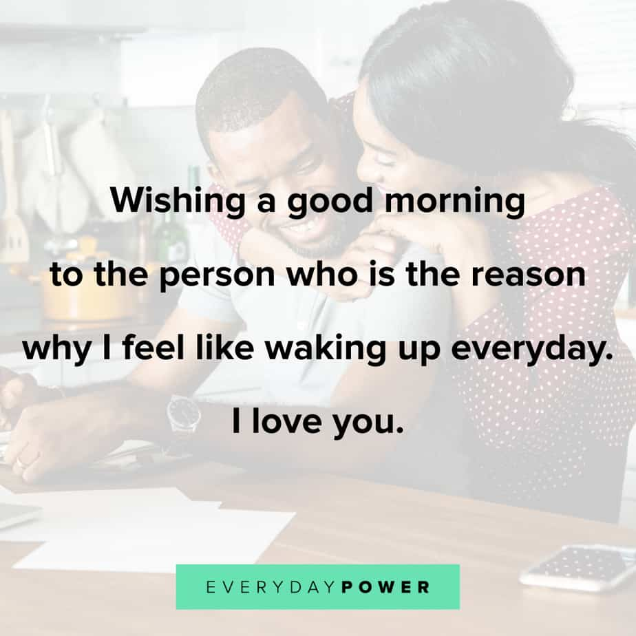 Good Morning Quotes for Him to make him feel like a king