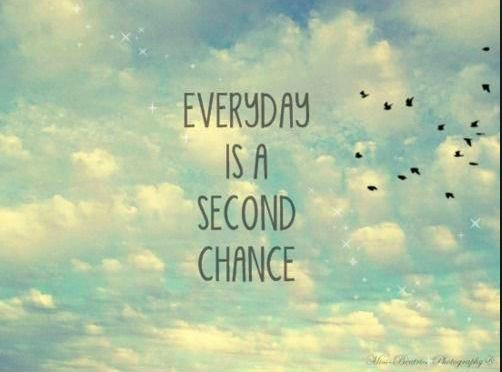 every day second chance